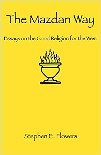 new release the mazdan way essays on the good religion for the  new release the mazdan way essays on the good religion for the west the occidental temple of the wise lord